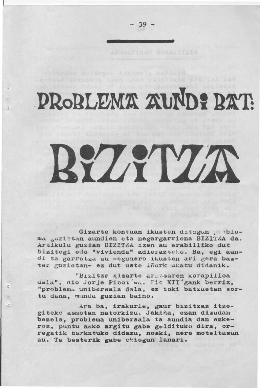 Problema aundi bat: bizitza