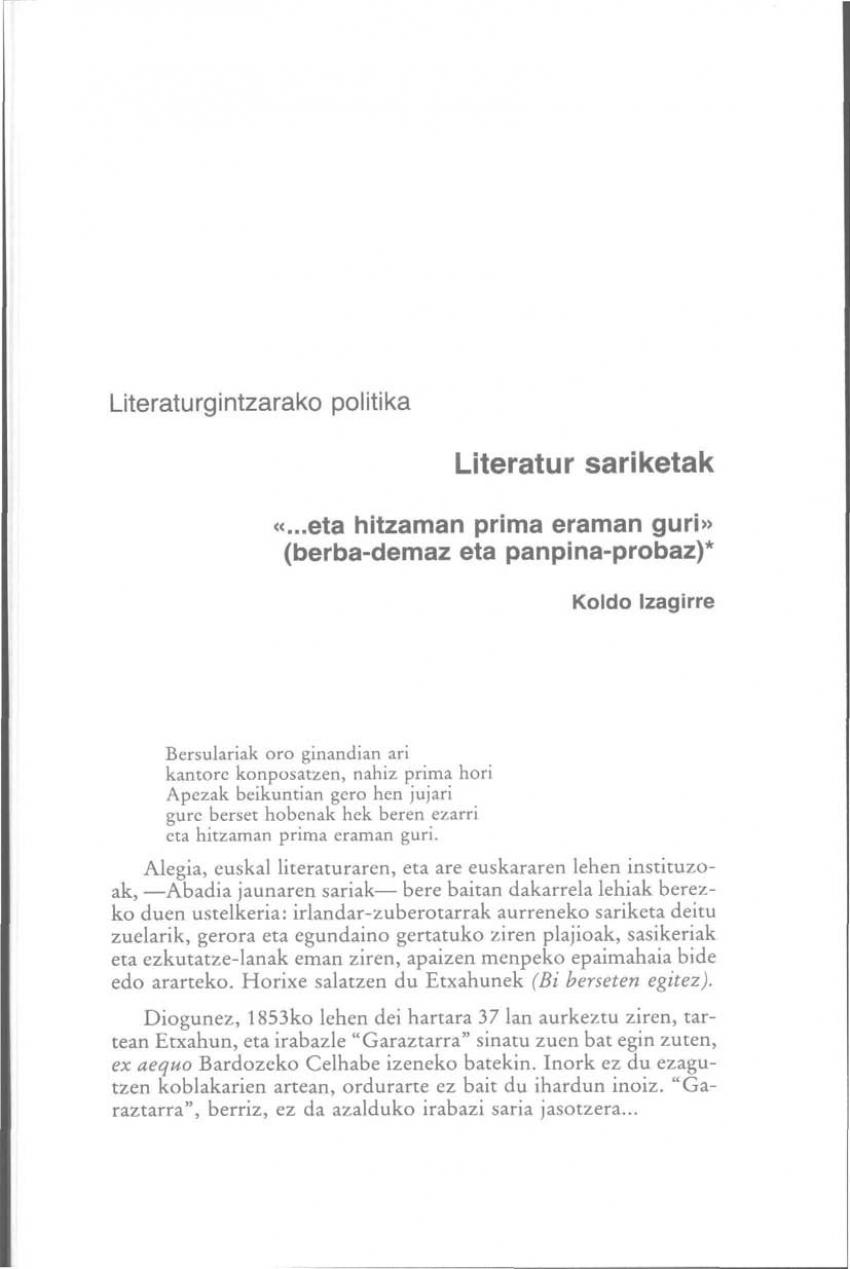 Literaturgintzarako politika. Literatur sariketak