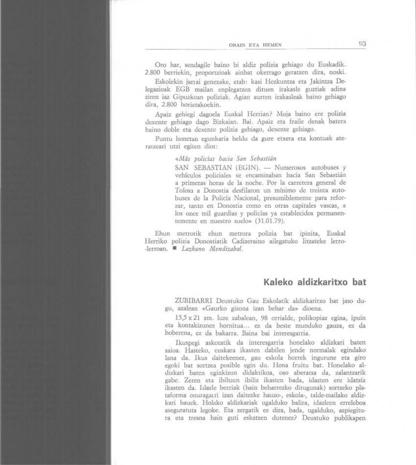 Kaleko aldizkaritxo bat (Orain eta Hemen)