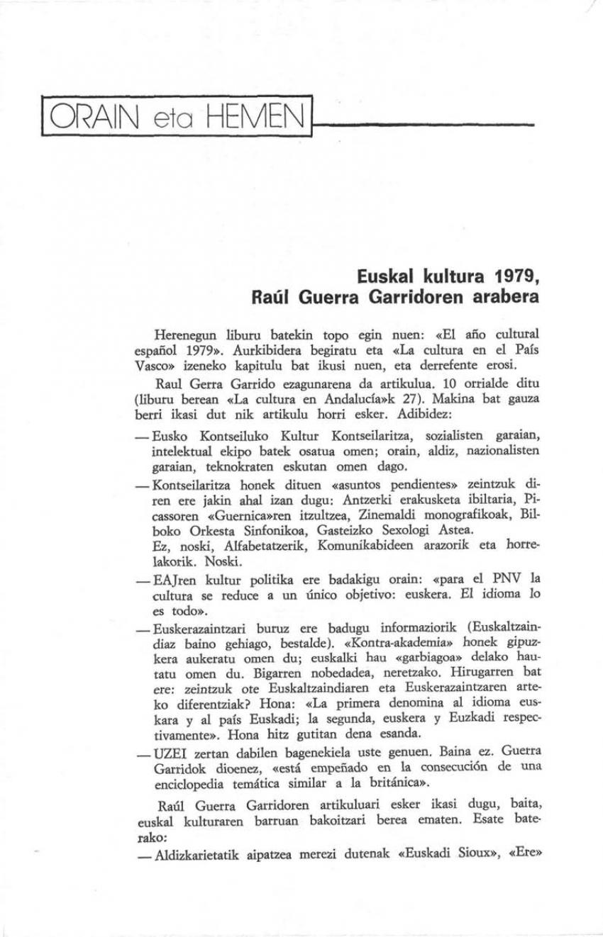 Euskal kultura 1979, Raúl Guerra Garridoren arabera (Orain eta Hemen)