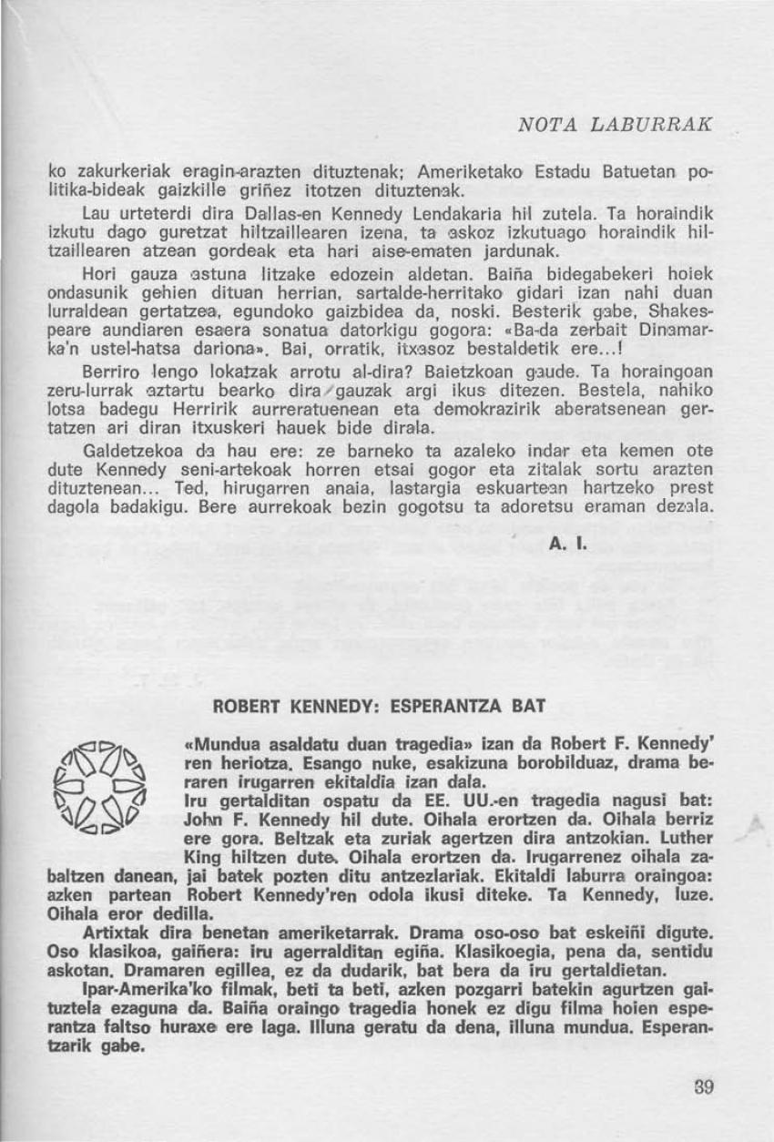 Robert Kennedy: esperantza bat (Nota laburrak)