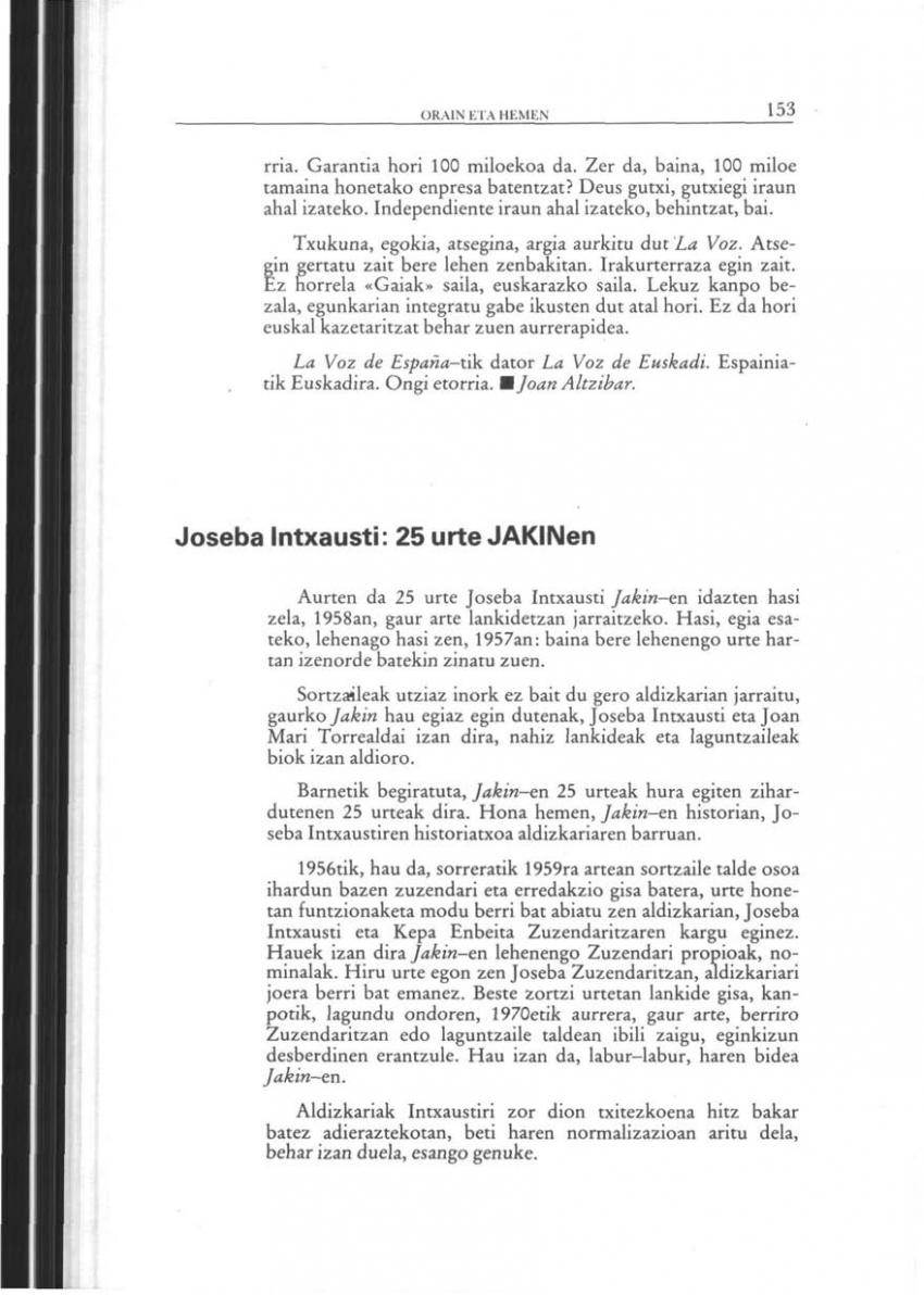 Joseba Intxausti: 25 urte JAKINen (Orain eta Hemen)