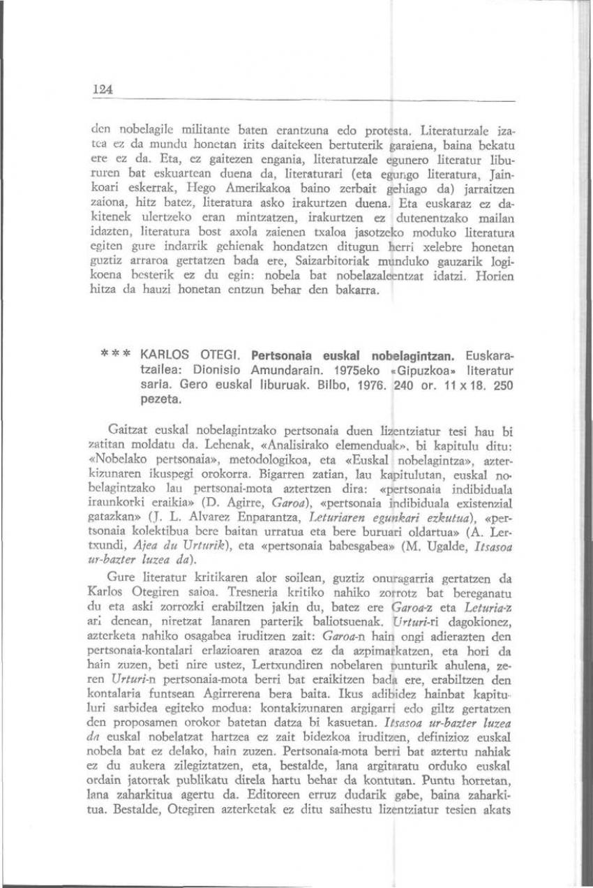 Karlos Otegi: «Pertsonaia euskal nobelagintzan»