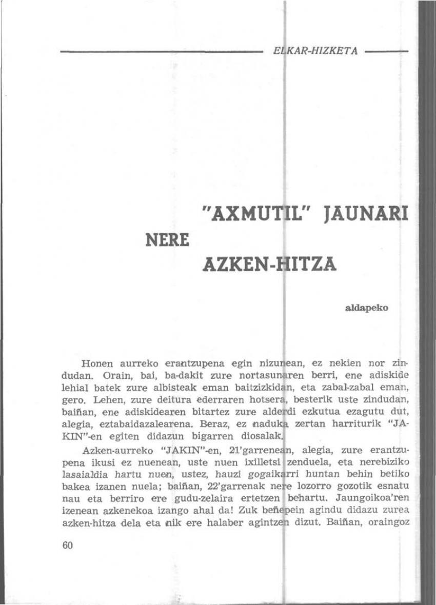 «Axmutil» Jaunari nere azken-hitza