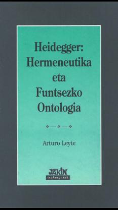 Heidegger: Hermeneutika eta Funtsezko Ontologia