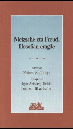 Nietzsche eta Freud, filosofian eragile