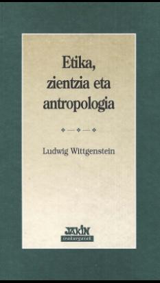 Etika, zientzia eta antropologia