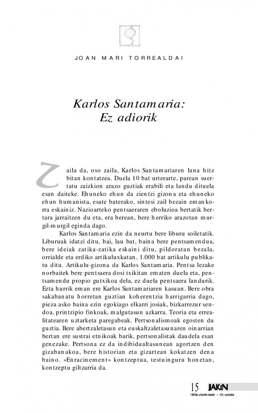 Karlos Santamaria: ez adiorik