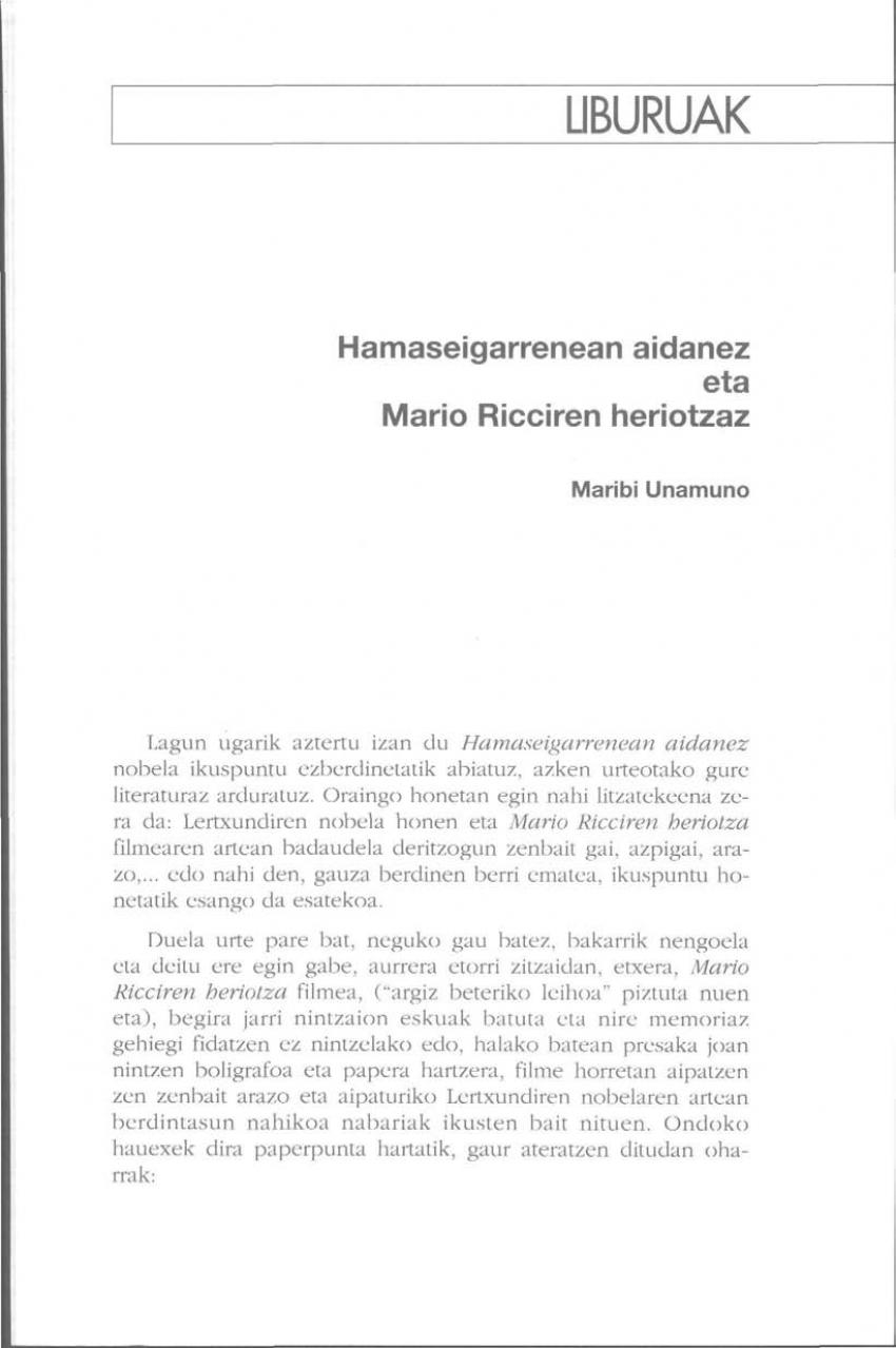 Hamaseigarrenean aidanez eta Mario Ricciren heriotzaz