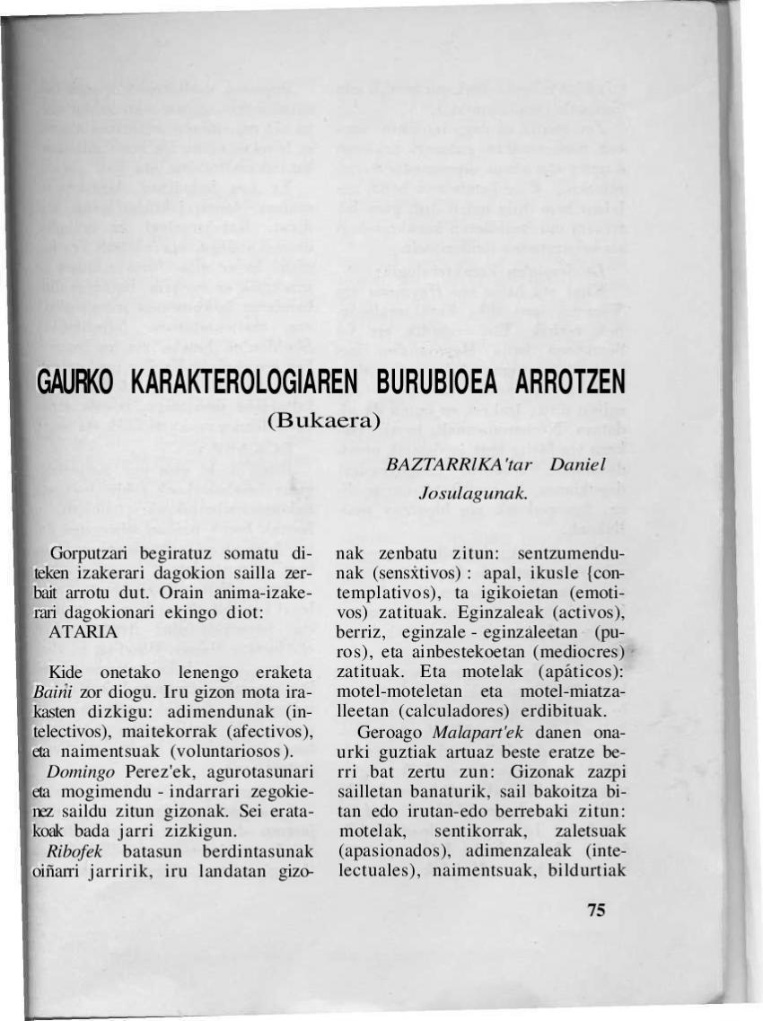 Gaurko karakterologiaren burubidea arrotzen