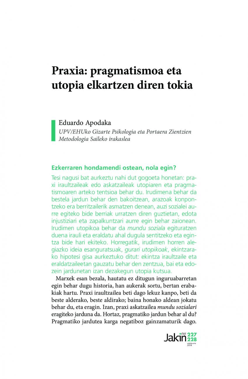 Praxia: pragmatismoa eta utopia elkartzen diren tokia