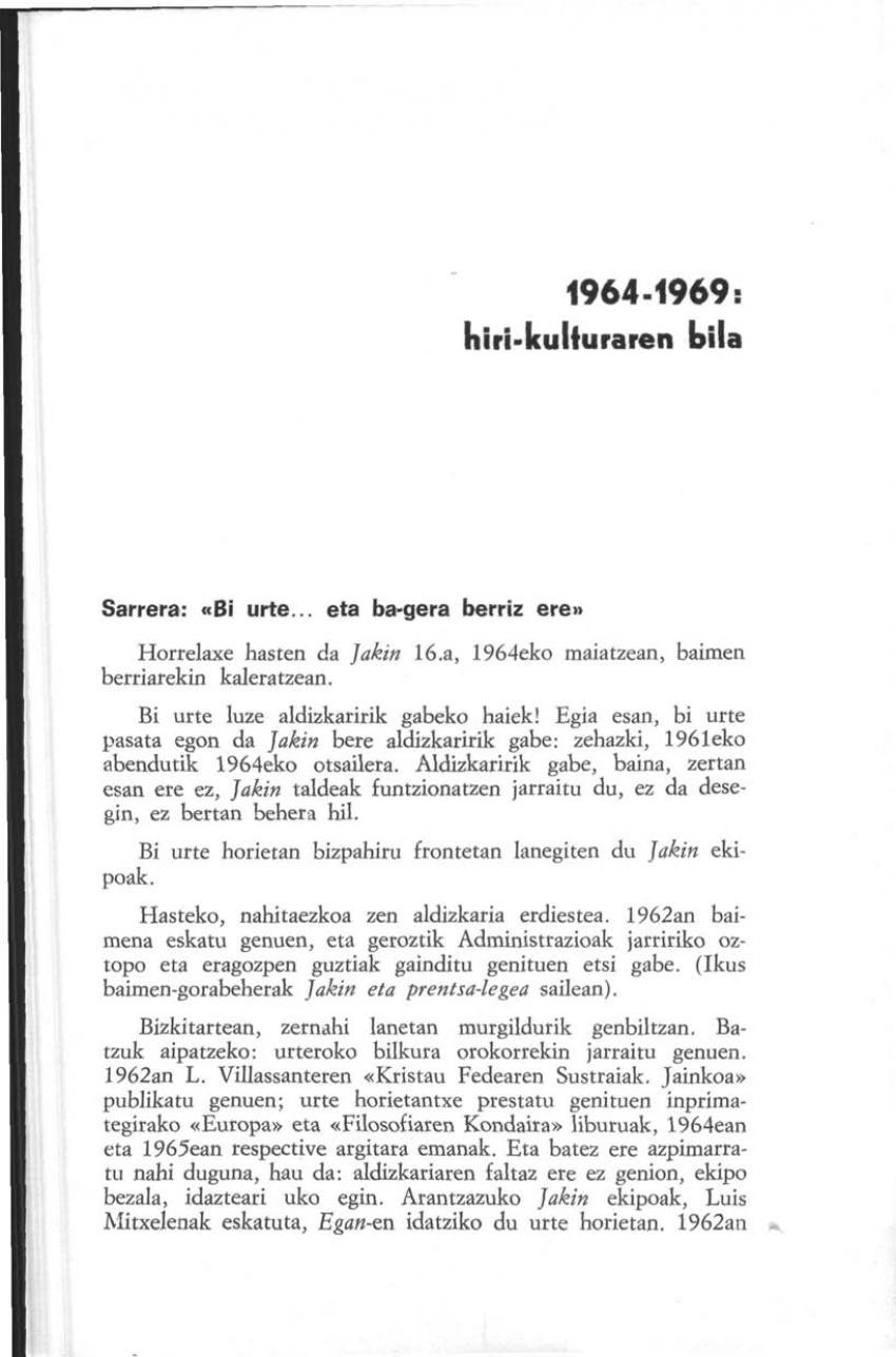 1964-1969: hiri-kulturaren bila