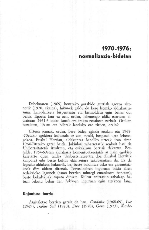 1970-1976: normalizazio-bidetan