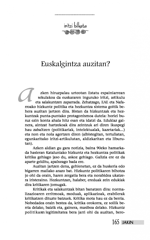Iritzi bilketa: Euskalgintza auzitan?