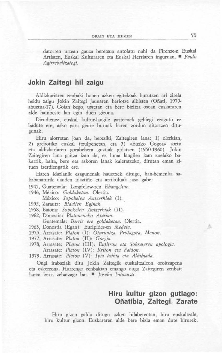Hiru kultur gizon gutiago: Oñatibia, Zaitegi, Zarate (Orain eta Hemen)